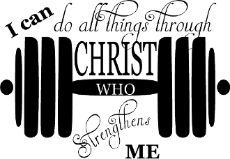 I can do all things through Christ who strengthens me w/barbell