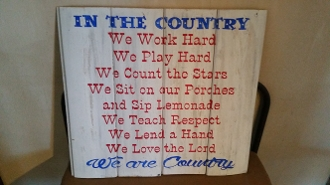 Wood sign- In the Country....