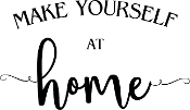 Make yourself at Home - vinyl decal